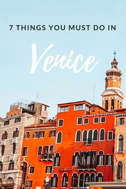 7 things you must do in Venice